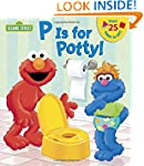 P is for Potty! (Sesame Street) (Lift...