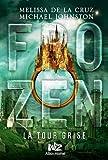 """Afficher """"Frozen n° 3<br /> La tour grise"""""""