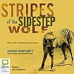 Stripes of the Sidestep Wolf | Sonya Hartnett
