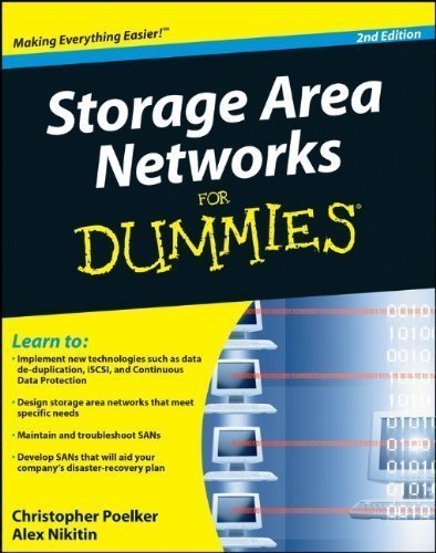 Storage Area Networks For Dummies 2nd (second) Edition by Poelker, Christopher, Nikitin, Alex published by For Dummies (2009)