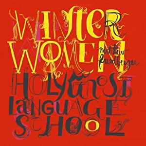 Winter Women & Holy Ghost Language School