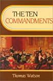The Ten Commandments (0851511465) by Thomas Watson