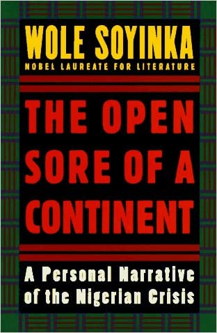 The Open Sore of a Continent: A Personal Narrative of the Nigerian Crisis (The W.E.B. Du Bois Institute Series)