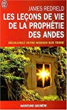 Les leons de vie de la prophtie des Andes