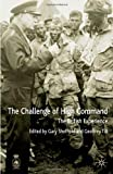 img - for The Challenges of High Command: The British Experience book / textbook / text book