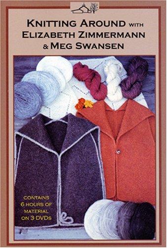 Knitting Around With Elizabeth Zimmermann And Meg Swansen front-328903
