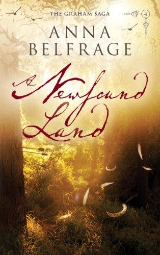 Book: A Newfound Land (The Graham Saga Book 4) by Anna Belfrage
