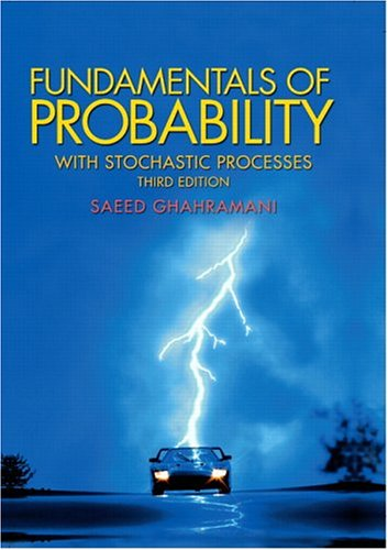 Fundamentals of Probability, with Stochastic Processes, 3rd Edition