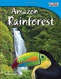 Amazon Rainforest (TIME for Kids Nonfiction Readers) (Time for Kids Nonfiction Readers: Level 3.5)
