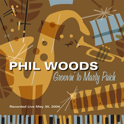Groovin to Marty Paich by Phil Woods