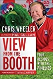 img - for View from the Booth: Four Decades with the Phillies book / textbook / text book