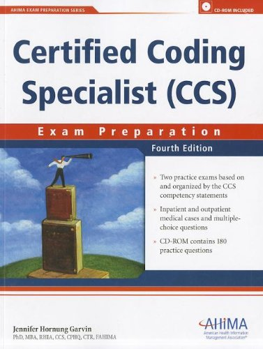 Certified Coding Specialist (CCS): Exam Preparation, by Jennifer Hornung Garvin