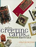 MaryJo McGraw Making Greeting Cards with Creative Materials