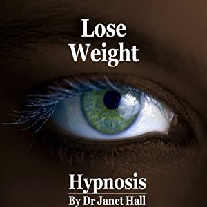 Lose Weight (Hypnosis) | [Janet Hall]