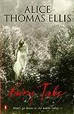 Fairy Tale (0140179631) by Ellis, Alice Thomas