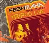 Tripod Live-Feghmaha by Tripod (2010-04-06)