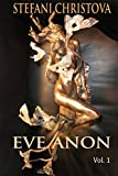 img - for Eve Anon: Volume 1 book / textbook / text book