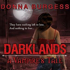 Darklands: A Vampire's Tale Audiobook