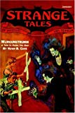 Pulp Classics:: Strange Tales #7 (January 1933) (0809515652) by Betancourt, John Gregory