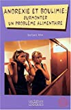 Anorexie & boulimie surmonter pb alim