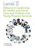 Tina Tilmouth Level 5 Diploma in Leadership for Health and Social Care and Children and Young People's Services