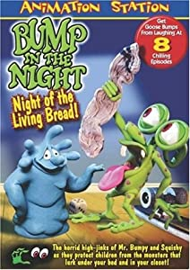 Bump in the Night - Night of the Living Bread
