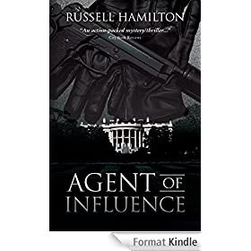 Agent of Influence: A Thriller (English Edition)