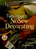 img - for Two-Hour NoSew Decorating book / textbook / text book