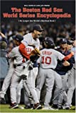 img - for The Red Sox World Series Encyclopedia book / textbook / text book