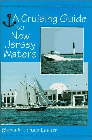 Cruising Guide To N J Waters