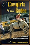 img - for Cowgirls of the Rodeo: PIONEER PROFESSIONAL ATHLETES (Sport and Society) book / textbook / text book
