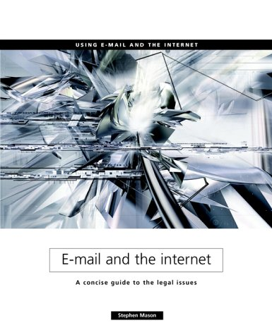 email-and-the-internet-a-concise-guide-to-the-legal-issues