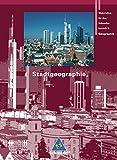Seydlitz Geographie - Themenbände: Stadtgeographie (Rote Reihe, Band 20)