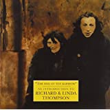 The End of the Rainbow: An Introduction to Richard & Linda Thompson