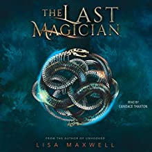 The Last Magician Audiobook by Lisa Maxwell Narrated by Candace Thaxton