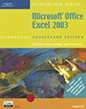 Microsoft Office Excel 2003, Illustrated Complete (Illustrated (Thompson Learning))