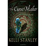 The Curse-Makerby Kelli Stanley