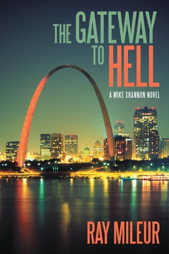 The Gateway to Hell: A Mike Shannon Novel