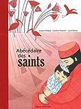 echange, troc Virginie Aladjidi, Caroline Pellissier - Abécédaire des saints