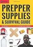 Prepper Supplies & Survival Guide: Th...