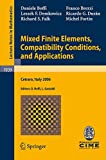 img - for Mixed Finite Elements, Compatibility Conditions, and Applications: Lectures given at the C.I.M.E. Summer School held in Cetraro, Italy, June 26 - July 1, 2006 (Lecture Notes in Mathematics) book / textbook / text book