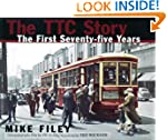The TTC Story: The First Seventy-five...