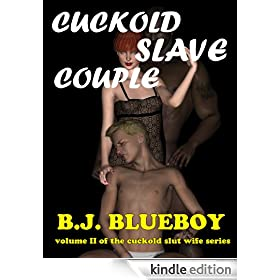Cuckold Slave Couple (Slutty White Wife Book 2)