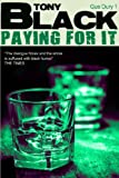Paying For It: A Gus Dury Novel