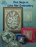 First Steps in Lace Net Embroidery (0881950815) by Rita Weiss