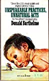 Unspeakable Practices, Unnatural Acts (0671807714) by Donald Barthelme