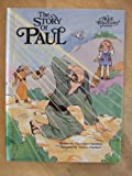 img - for The Story of Paul (An Alice in Bibleland Storybook) book / textbook / text book