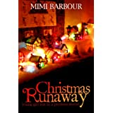 Christmas Runaway ~ Mimi Barbour