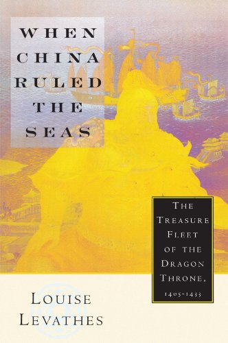 When China Ruled the Seas: The Treasure Fleet of the...