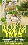 The Top 365 Mason Jar Recipes - Inclu...